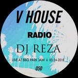 V HOUSE Radio 050 | DJ Reza