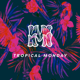 Tropical Monday