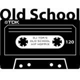 TDK's Old School Hip Hop Mix