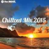 Chillout Mix 2015