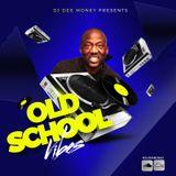 #GoodVibes - Old School Edition