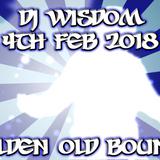 Dj Wisdom - 4th Feb 2018 - Golden Old Bounce Mix