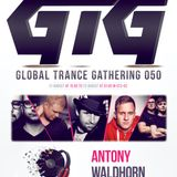 Antony Waldhorn - Global Trance Gathering 050