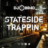 Stateside Trappin' - US Trap / Rap Mix
