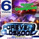 Forever Old Skool - Volume 6