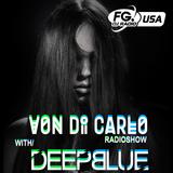 Von Di Carlo Radioshow @ RADIO FG USA #8 w/ Deepblue Guest Mix