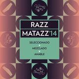 RAZZMATAZZ'14 by AMABLE