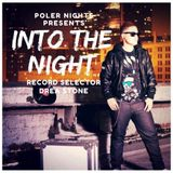 Into The Night Ep.017 W/ Drea Stone