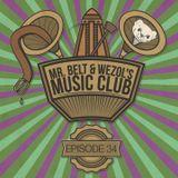 Mr. Belt & Wezol's Music Club 34