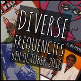 Diverse Frequencies 6th October 2018
