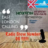"""R&G presents """"East London Calling"""" Show 98"""