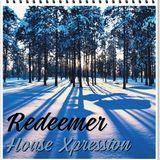 Redeemer - House Xpression IX
