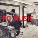 #003: PC MUSIC