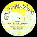 Dolos Night so Right Bootleg remix demo