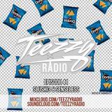 Teezzy Radio Ep.41 (Mastered By. Zicram)Feat. Slushi3 & Senseless