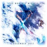 The Monthly Mix Episode 25: December 2017