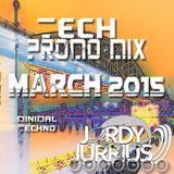Jordy Jurrius - Tech Promo Mix March 2015