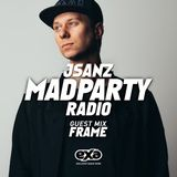 Mad Party Radio E018 (FRAME Guest Mix)