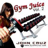 John Cruz - Gym Juice Vol. 2