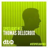 Spotlight Mix: Thomas Delecroix