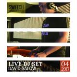 David Salow - DJ set at Kikoto, Switch 04-2017