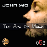 The Art of Music 058 with John Mig