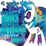 Trance Anthems - Part 1