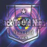 BACK TO OLD NIGHT 08.03.2014 vol.5 DJ DRUM