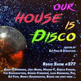 Our House is Disco #377 from 2019-03-15
