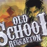 Mix Reggaeton OldSchool