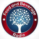 Food and Beverage Radio Episode 007