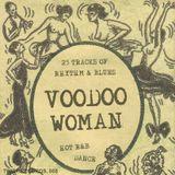 VOODOO WOMAN - 1950s & 1960s Rhythm & Blues Mix