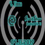 Timma - Live at FreakShow Broadcast Vol. 12 (04.11.2017 @ Mixlr)