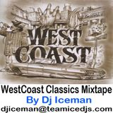 West Coast Rap Classics Mixtape by Dj Iceman
