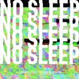 NO SLEEP Volume 1