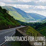 Soundtracks For Living - Volume 56