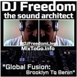 """DJ Freedom's """"Global Fusion: Brooklyn To Benin (RE-VIBE) for UMR (Fall 2018)"""