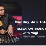 NEW YEARS DAY Edition Elevation - Music with Feeling Jan 1st, 2018 The Ground Radio Show by Yogi