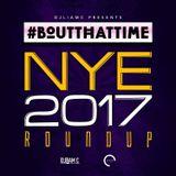 #BoutThatTime - #NewYearsEve2017 Roundup - [R&B|Hip Hop|Dancehall|Trap]