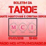"""Programa 'Boletim da Tarde"""", Transmitido pela Rádio MCI em 09/01/2018, às 15h00"""