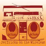 JetTricks On The Wireless Show Jan 2013