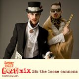 Bestimix 26: The Loose Cannons