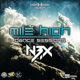 Mile High Dance Sessions 055 Feat Nobexx