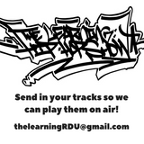 The Learning: Hip Hop Show - May 18th. 2017