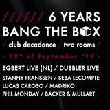 6 Years Bang The Box @ Decadance 2014-9-13