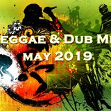REGGAE & DUB MIX MAY 2019