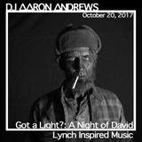 Got a Light?: A Night of David Lynch Inspired Music (October 20, 2017)