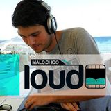 Malochico Loud - Mainstreaming Ep.06 by Mar