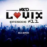 YACO DJ - LOVIX Episode 11