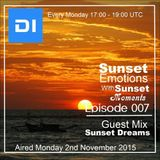 Sunset Emotions Episode 007 With Sunset Moments Guest Mix Sunset Dreams (Monday 2 November on di.fm)